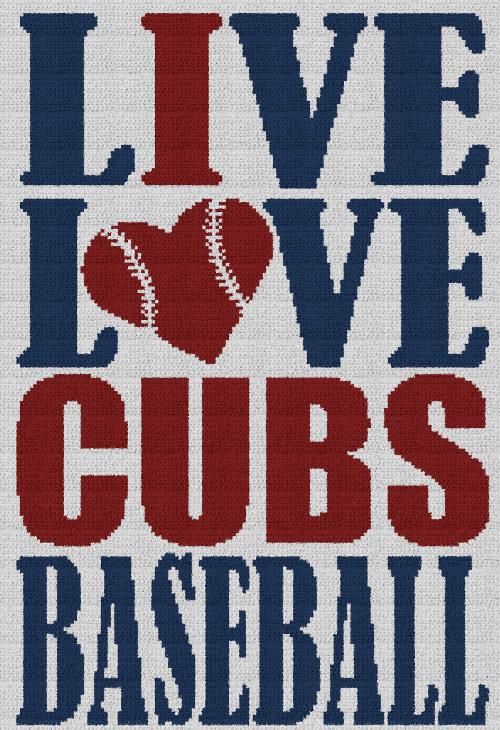 Live, Love, Cubs Baseball - Single Crochet Written Graphghan Pattern - 07 (150x219)