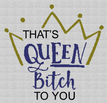 That's Queen Bitch to You - Single Crochet Written Graphghan Pattern - 02 (218x227)