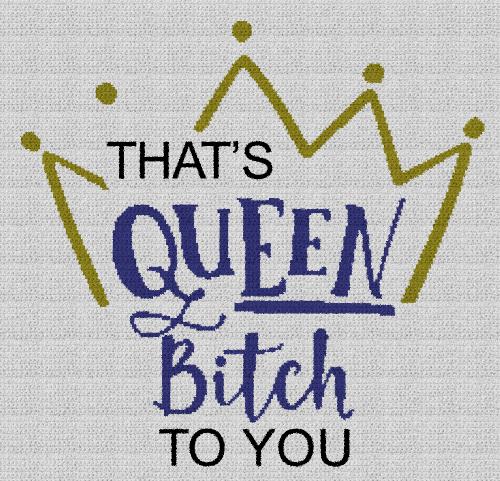 That's Queen Bitch to You - Single Crochet Written Graphghan Pattern - 02 (218x227)