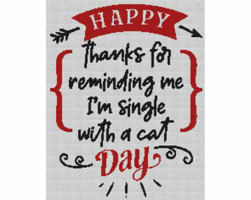 Happy Thanks for Reminding Me I'm Single With a Cat Day - Single Crochet Written Graphghan Pattern - 06 (189x239)