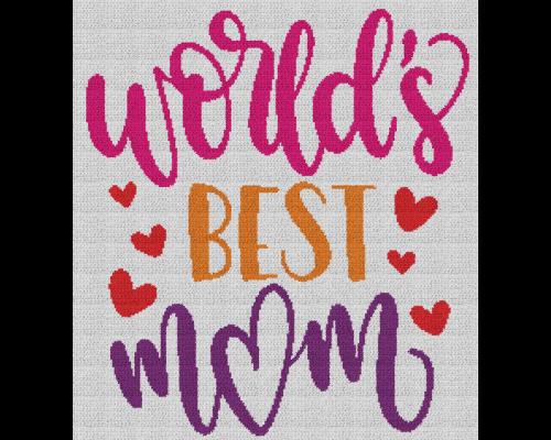 World's Best Mom - Single Crochet Written Graphghan Pattern - 21 (220 x 240)